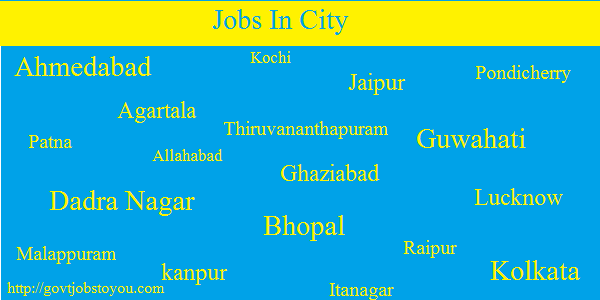 Vacancies and Recruitment In Your Home Town Jobs By Cities