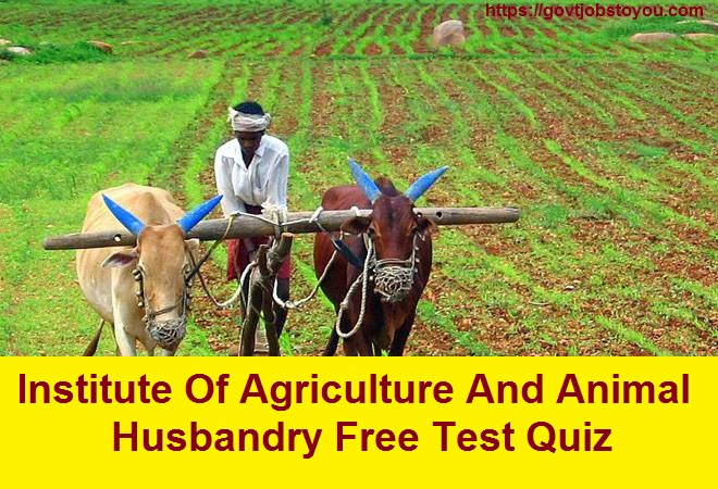 Indian Important Institute Of Agriculture And Animal Husbandry Free Test Quiz (Hindi Medium)