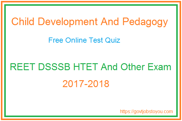 Free Online Child Development And Pedagogy Test Paper Hindi Part 1