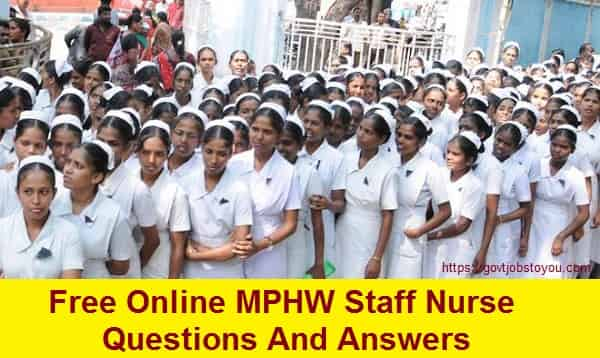 Free Online MPHW Staff Nurse Questions And Answers Practice