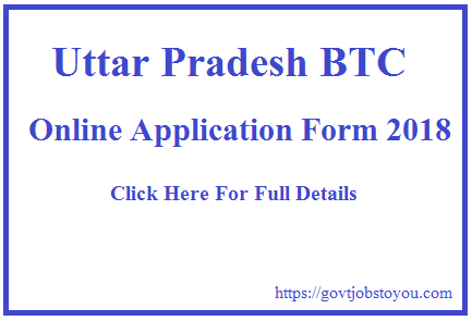 Diploma in Elementary Education DELEd (2 years BTC) Online Form In UP BTC 2018