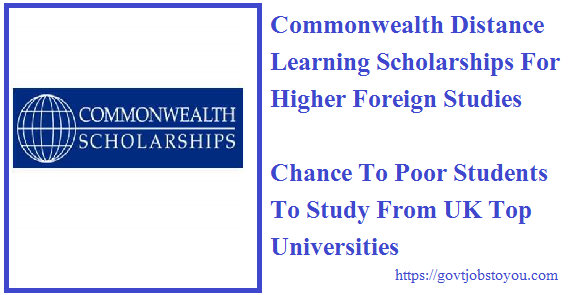 Commonwealth Distance Learning Scholarships For Higher Foreign Studies 2018 For Indian Students