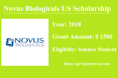 Novus Biologicals US Scholarship Program For Indian Science Students 2018